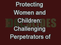 Protecting Women and Children: Challenging Perpetrators of