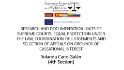 RESEARCH AND DOCUMENTATION UNITS OF SUPREME COURTS: EQUAL P
