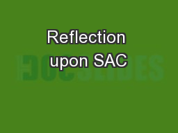 Reflection upon SAC PowerPoint PPT Presentation