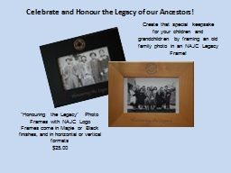 Celebrate and Honour the Legacy of our Ancestors!