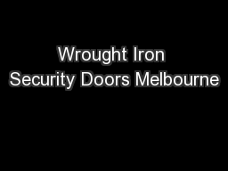 Wrought Iron Security Doors Melbourne