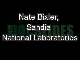 Nate Bixler, Sandia National Laboratories