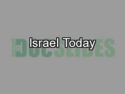 Israel Today PowerPoint PPT Presentation