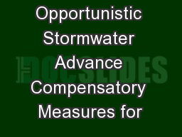 Opportunistic Stormwater Advance Compensatory Measures for