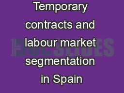 Temporary contracts and labour market segmentation in Spain