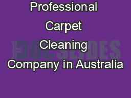 Professional Carpet Cleaning Company in Australia