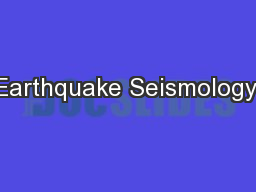 Earthquake Seismology: