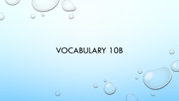 Vocabulary 10B