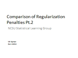 Comparison of Regularization Penalties Pt.2