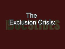 The Exclusion Crisis: