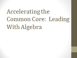 Accelerating the Common Core:  Leading With Algebra