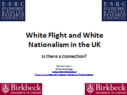 White Flight and White Nationalism in the UK PowerPoint PPT Presentation