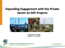 Expanding Engagement with the Private  Sector on GEF Projec