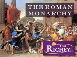 The Roman Monarchy