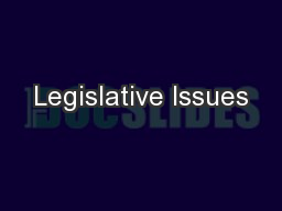 Legislative Issues PowerPoint PPT Presentation