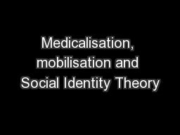 Medicalisation, mobilisation and Social Identity Theory