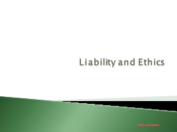 Liability and Ethics