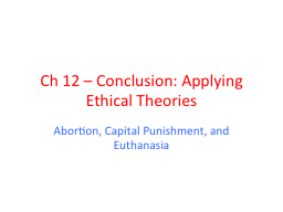 Ch  12 – Conclusion: Applying Ethical Theories