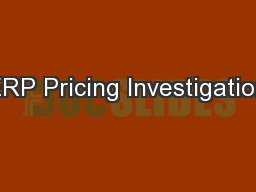 ERP Pricing Investigation