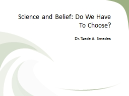 Science and Belief: Do We Have To Choose?