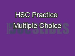HSC Practice Multiple Choice