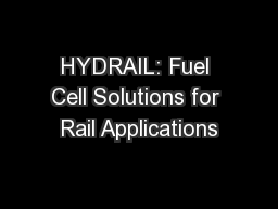 HYDRAIL: Fuel Cell Solutions for Rail Applications