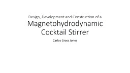 Design, Development and Construction of a