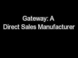 Gateway: A Direct Sales Manufacturer