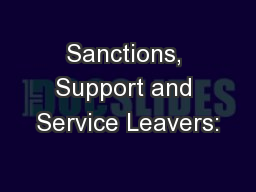 Sanctions, Support and Service Leavers: