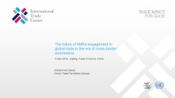 The future of SMEs engagement in global trade in the era