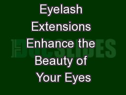 Boise Eyelash Extensions Enhance the Beauty of Your Eyes
