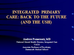 INTEGRATED PRIMARY CARE: BACK TO THE FUTURE