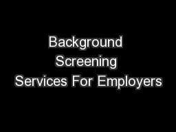 Background Screening Services For Employers