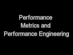 Performance Metrics and Performance Engineering