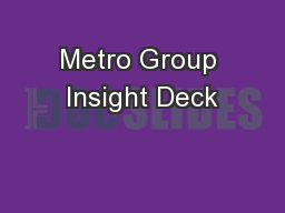 Metro Group Insight Deck
