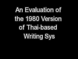 An Evaluation of the 1980 Version of Thai-based Writing Sys