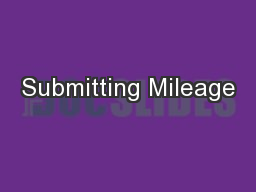 Submitting Mileage