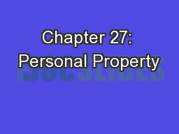 Chapter 27: Personal Property