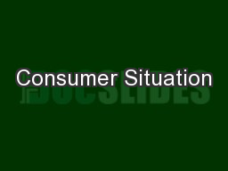 Consumer Situation