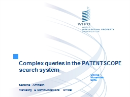 Complex queries in the PATENTSCOPE search system