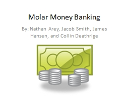 Molar Money Banking