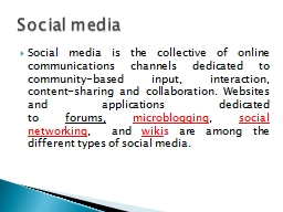 Social media is the collective of online communications cha
