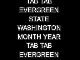 WASHINGTON MONTH YEAR TAB TAB EVERGREEN STATE WASHINGTON MONTH YEAR TAB TAB EVERGREEN STATE WASHINGTON MONTH YEAR TAB TAB EVERGREEN STATE Personalized License Plate Application Use this form to apply