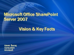 Microsoft Office SharePoint Server 2007 PowerPoint Presentation, PPT - DocSlides
