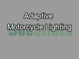Adaptive Motorcycle Lighting