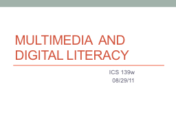 Multimedia  and Digital Literacy PowerPoint PPT Presentation