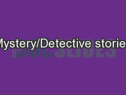 Mystery/Detective stories PowerPoint PPT Presentation