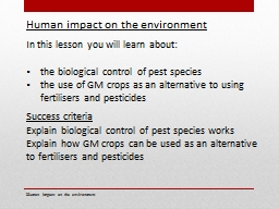 Human impact on the  environment PowerPoint PPT Presentation