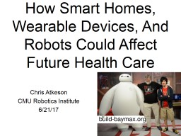How Smart Homes, Wearable Devices, And Robots Could Affect PowerPoint PPT Presentation