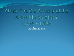 Africa: The Old Africa and the Scramble For Africa